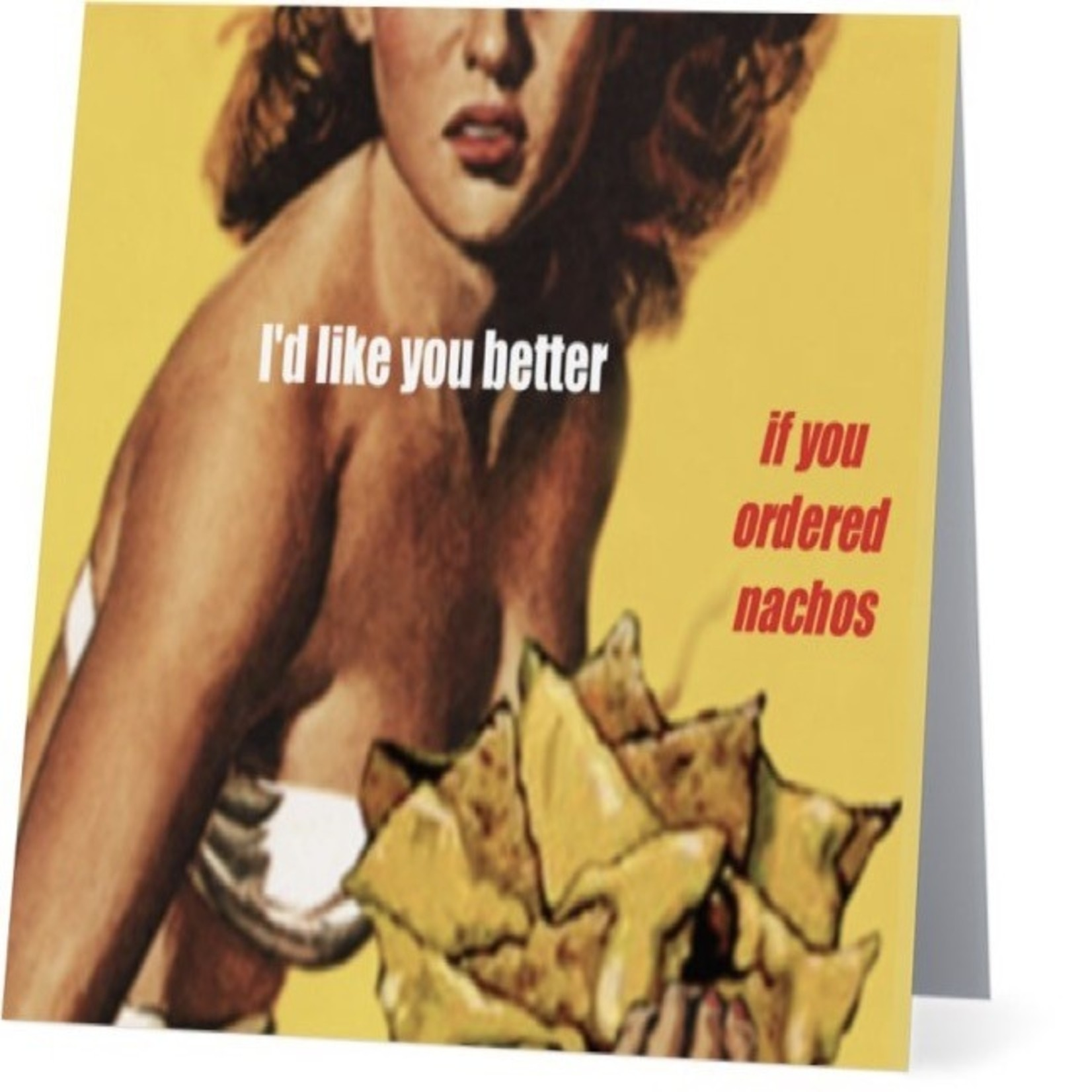Bad Annie's Card #090 - Like You Better If You Ordered Nachos
