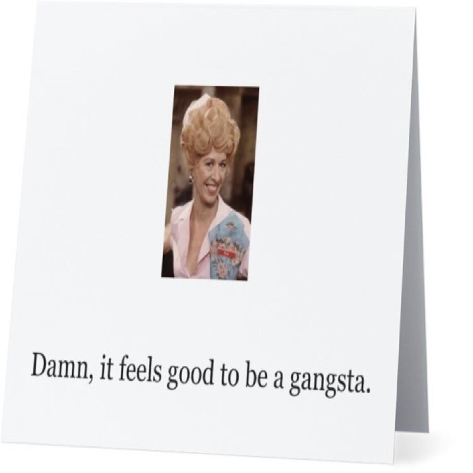 Bad Annie's Card #041 - Damn It Feels Good To Be A Gangsta