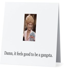 Card #041 - Damn It Feels Good To Be A Gangsta