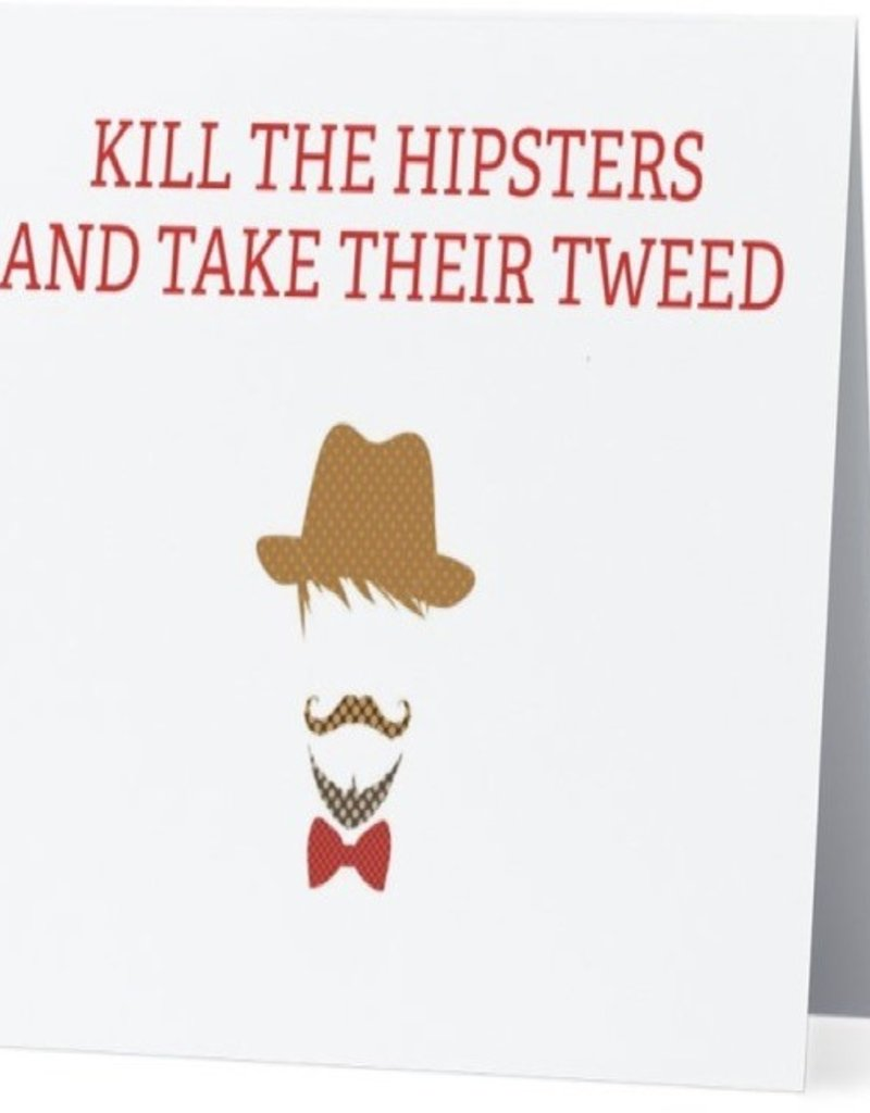 Annies Card #077 - Kill All The Hipsters