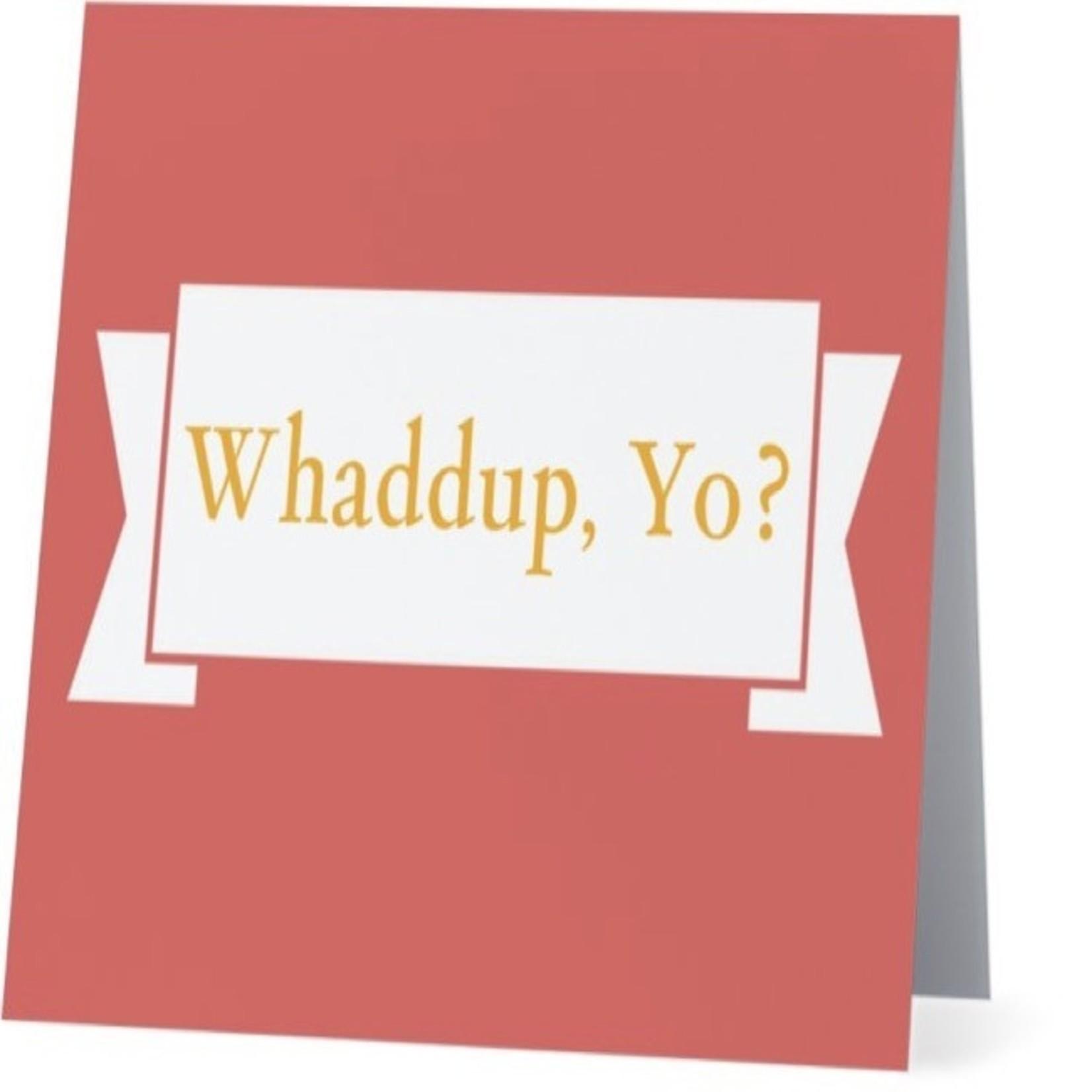 Bad Annie's Card #080 - Whaddup Yo