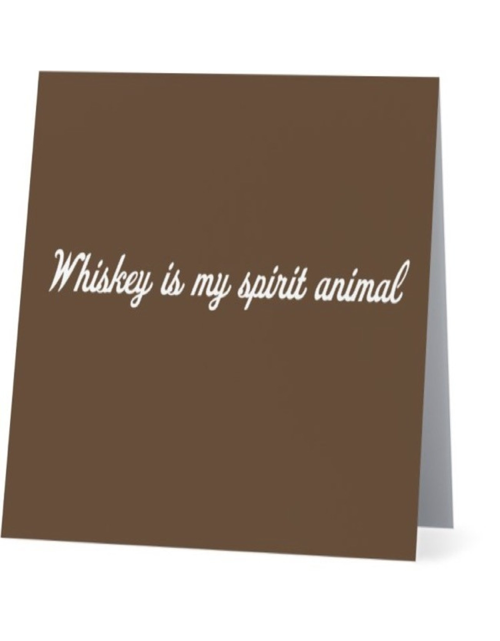 Card #056 - Whiskey Is My Spirit Animal