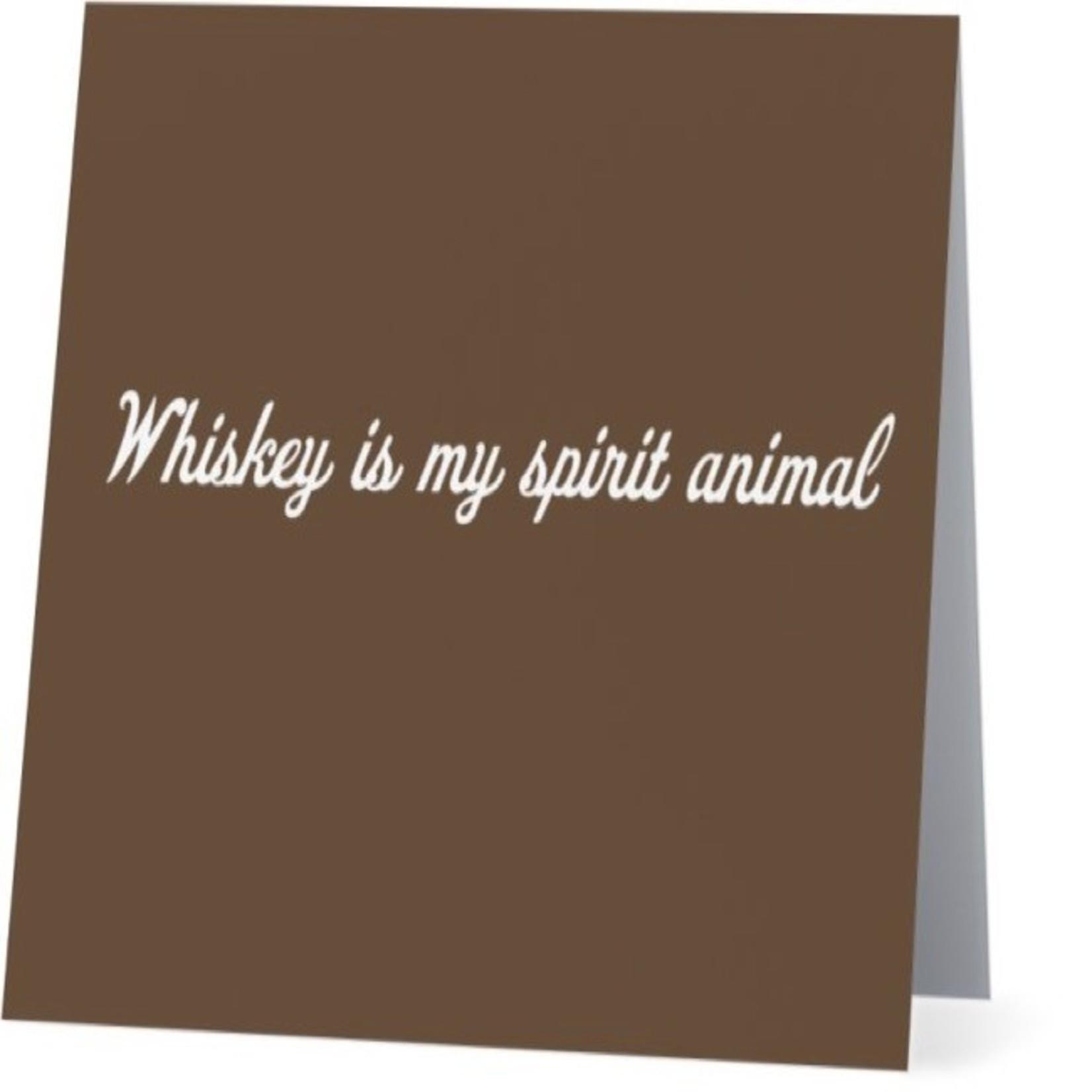 Bad Annie's Card #056 - Whiskey Is My Spirit Animal