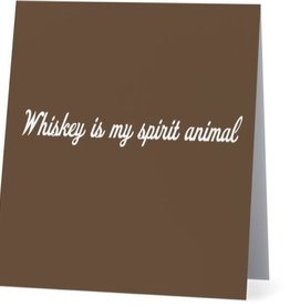 Annies Card #056 - Whiskey Is My Spirit Animal
