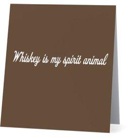 Card #056 - Whiskey Is My Spirit Animal