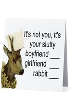 Card #078 - Its Not You Its Your Slutty
