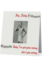 Card #079 - Hey Dirty
