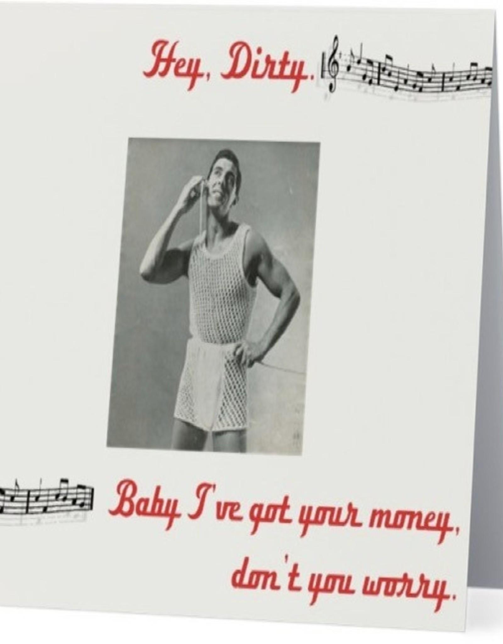 Card #079 - Hey Dirty