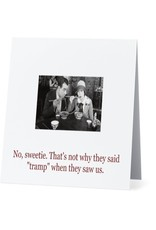 Card #064 - Thats Not Why They Said Tramp