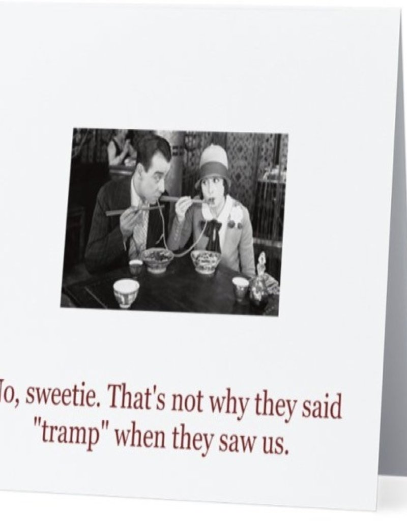 Annies Card #064 - Thats Not Why They Said Tramp