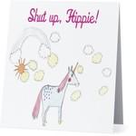 Bad Annie's Card #074 - Shut Up Hippie