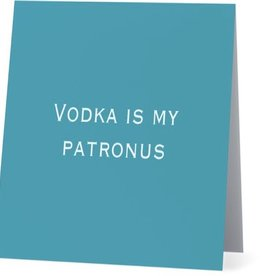 Annies Card #050 - Vodka Is My Patronus