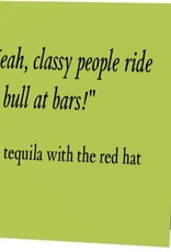 Annies Card #053 - Ride The Bull Tequila