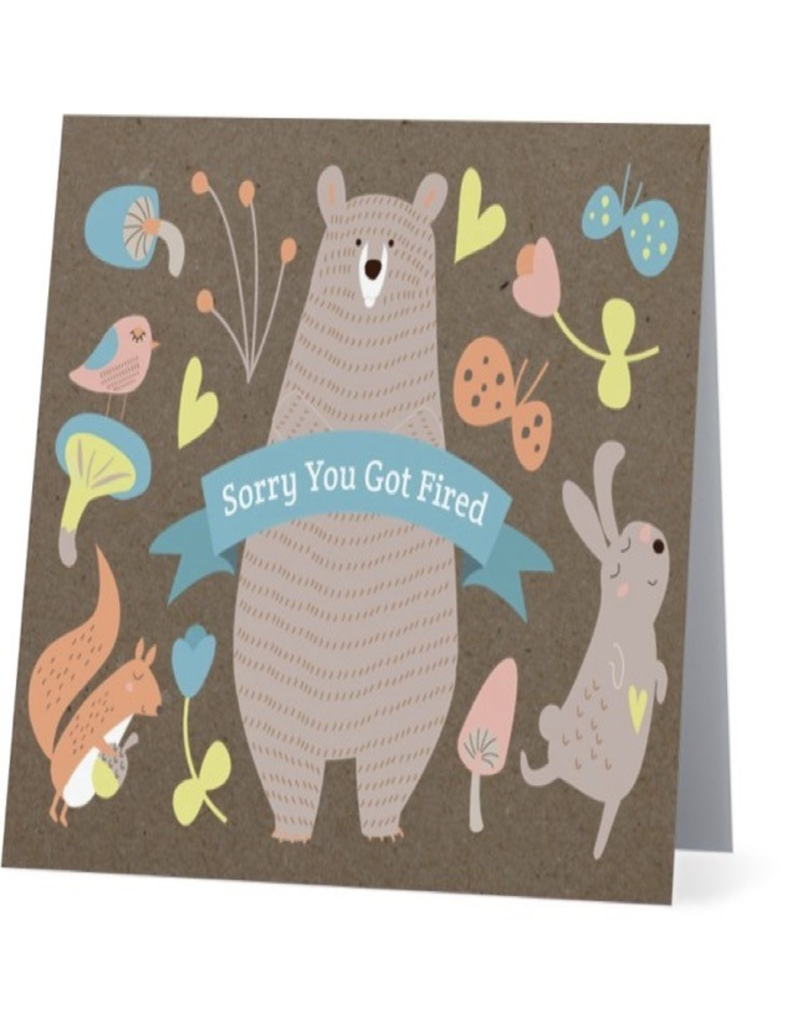 Card #027 - Sorry You Got Fired