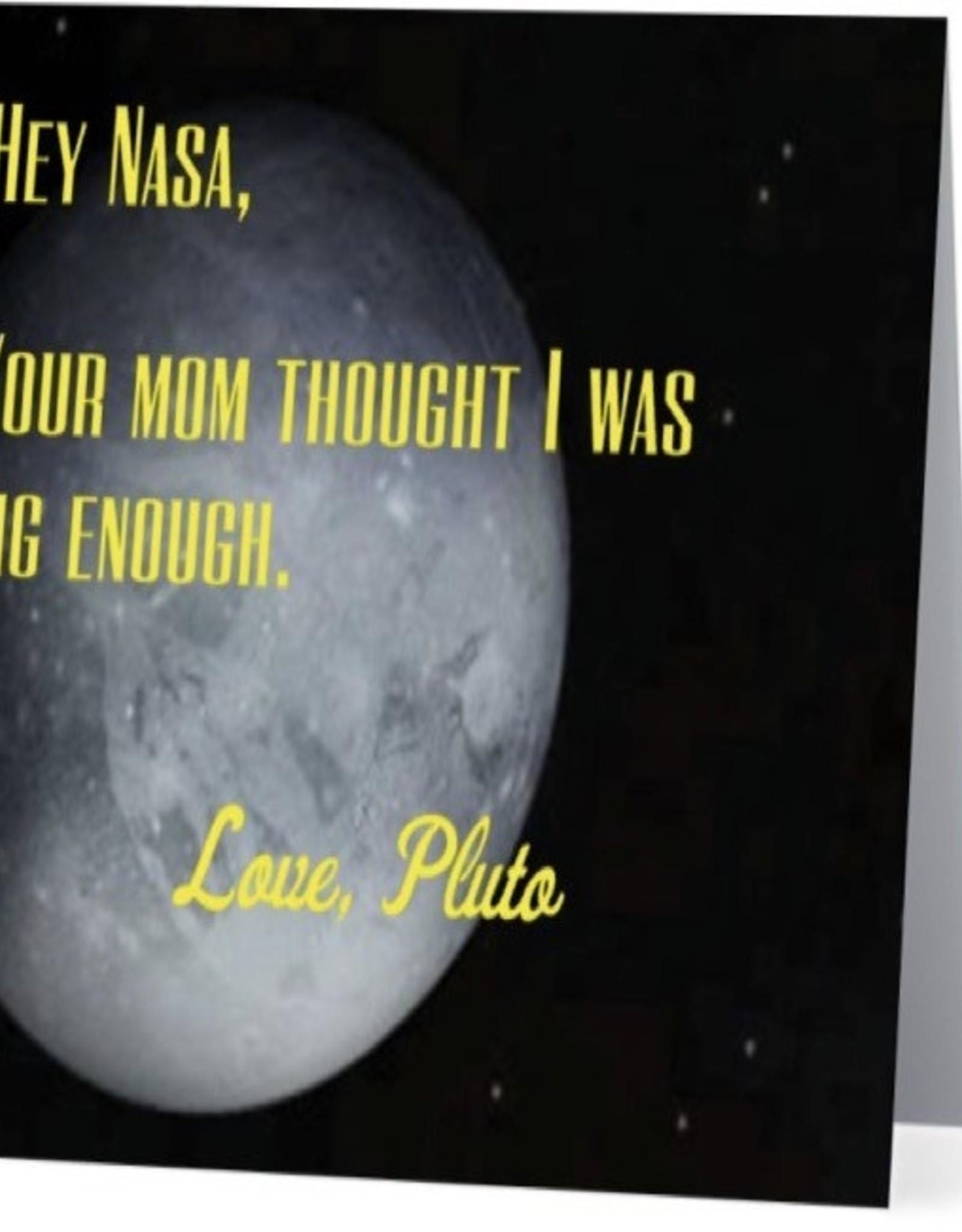 Card #058 - Hey Nasa, Pluto