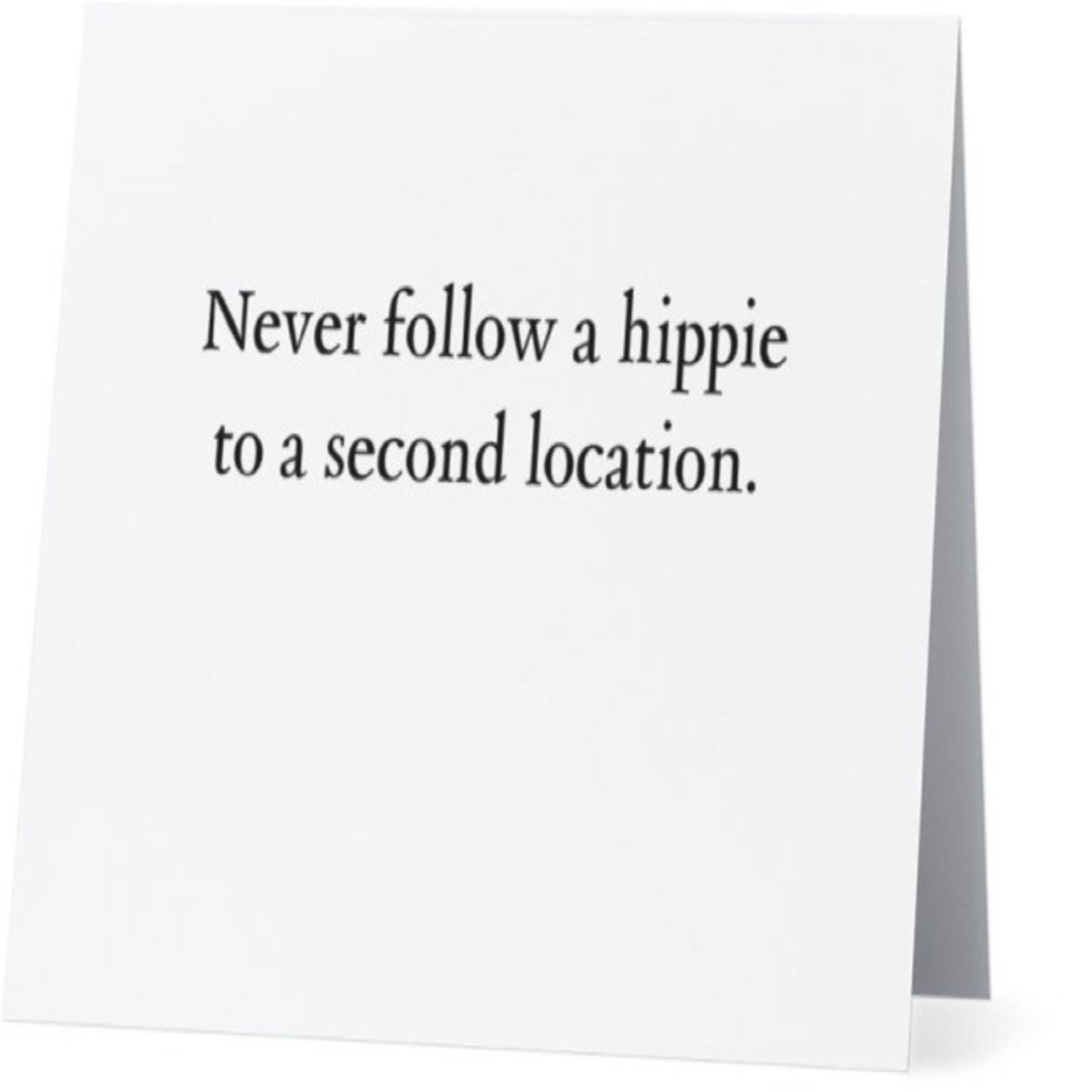 Bad Annie's Card #073 - Never Follow A Hippie