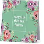 Bad Annie's Card #028 - See You In The Ditch