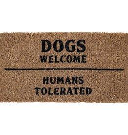 Creative Co-Op Door Mat - Dogs Welcome Humans Tolerated