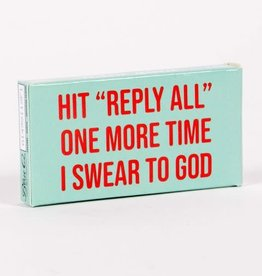 Blue Q Gum - Hit Reply All One More Time