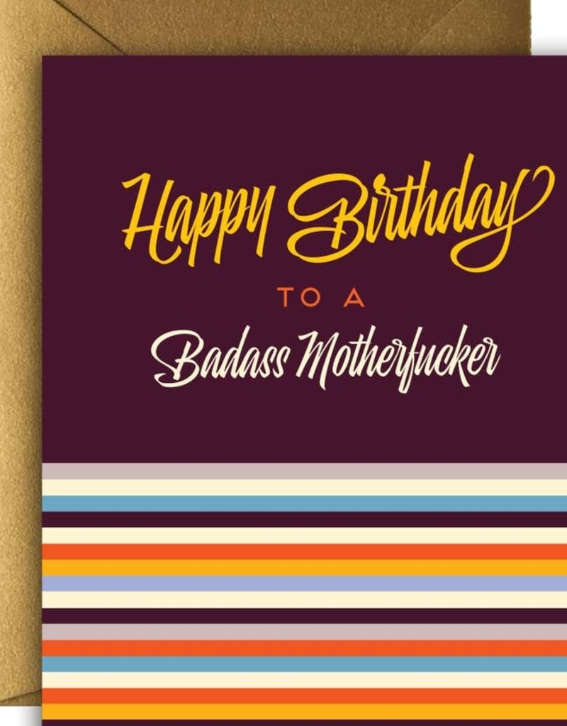 Card - Happy Birthday Badass Motherfucker