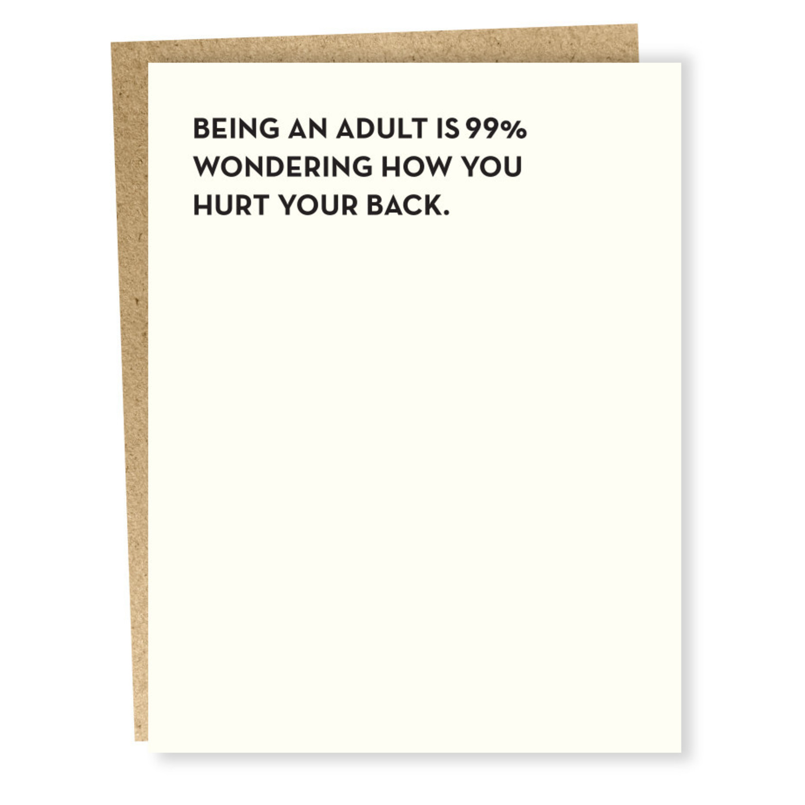 Card #905 - Being An Adult Hurt Your Back