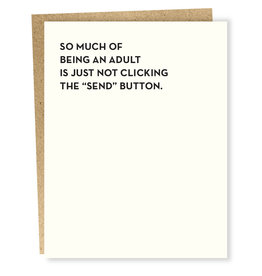 Card #925 - So Much of Being An Adult, Not Hitting Send