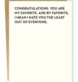 Card #106 - Congratulations, I Hate You The Least