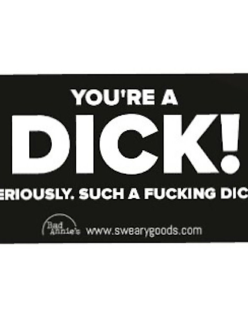 Business Card - You're A Dick! (10 Pc)