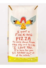 Dish Towel (Premium) - I Want A Fucking Pizza