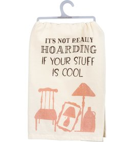Tea Towel - Its Not Really Hoarding If Your Stuff Is Cool