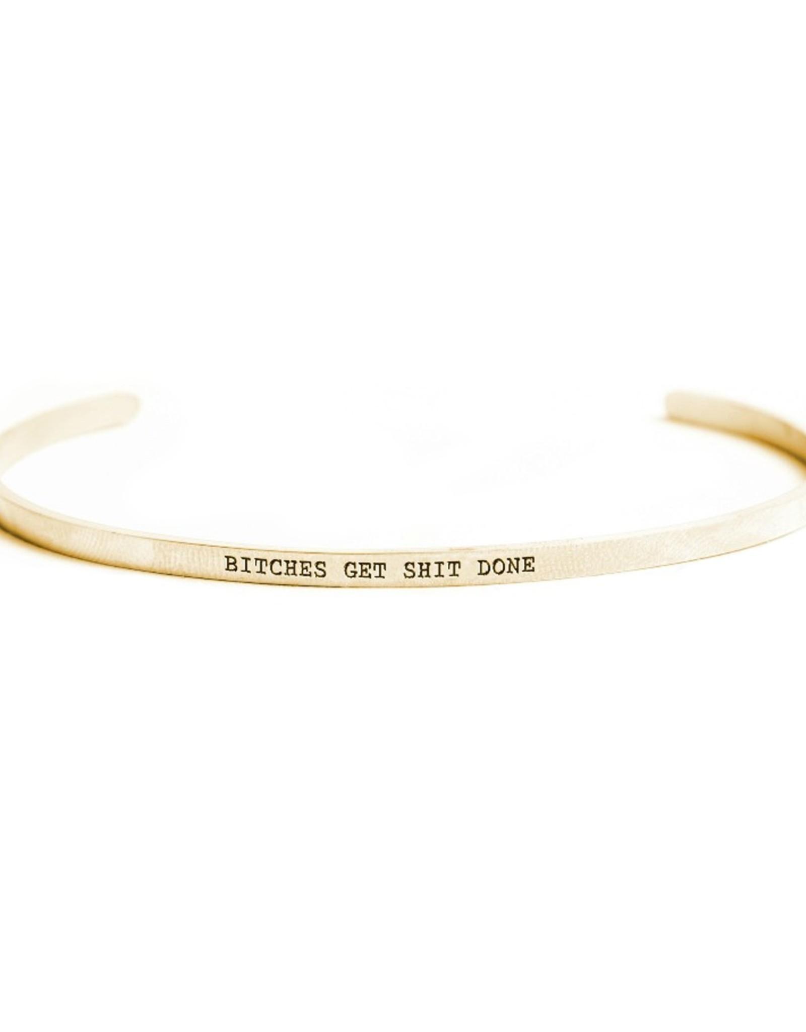 Bracelet - Bitches Get Shit Done (14k Gold)