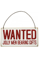 Ornament - Wanted Jolly Men Bearing Gifts