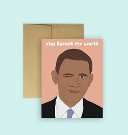 Card - You Barrack My World (Obama)