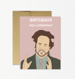 Card - Birthdays Are A Conspiracy