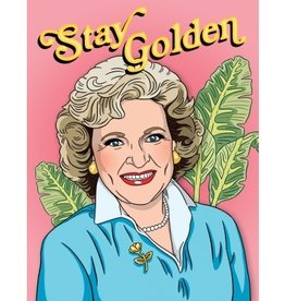 Card - Stay Golden (Betty White)