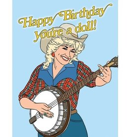 Card - Happy Birthday Youre A Doll (Dolly Parton)