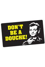 Sticker - Don't Be A Douche (Bill Murray)