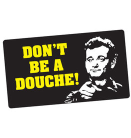 Sticker - Don't Be A Douche (Bill Murray)