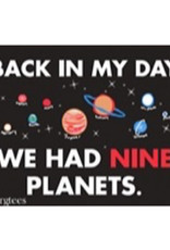 Magnet - Back In My Day We Had Nine Planets
