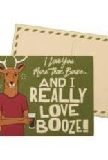 Block Sign - I Love You More Than Booze And I Really Love Booze