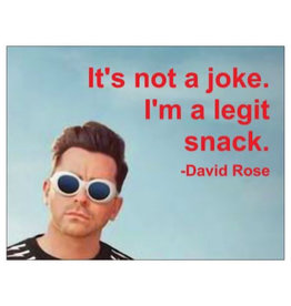Card #132 - Its Not A Joke Im A Legit Snack - David Rose