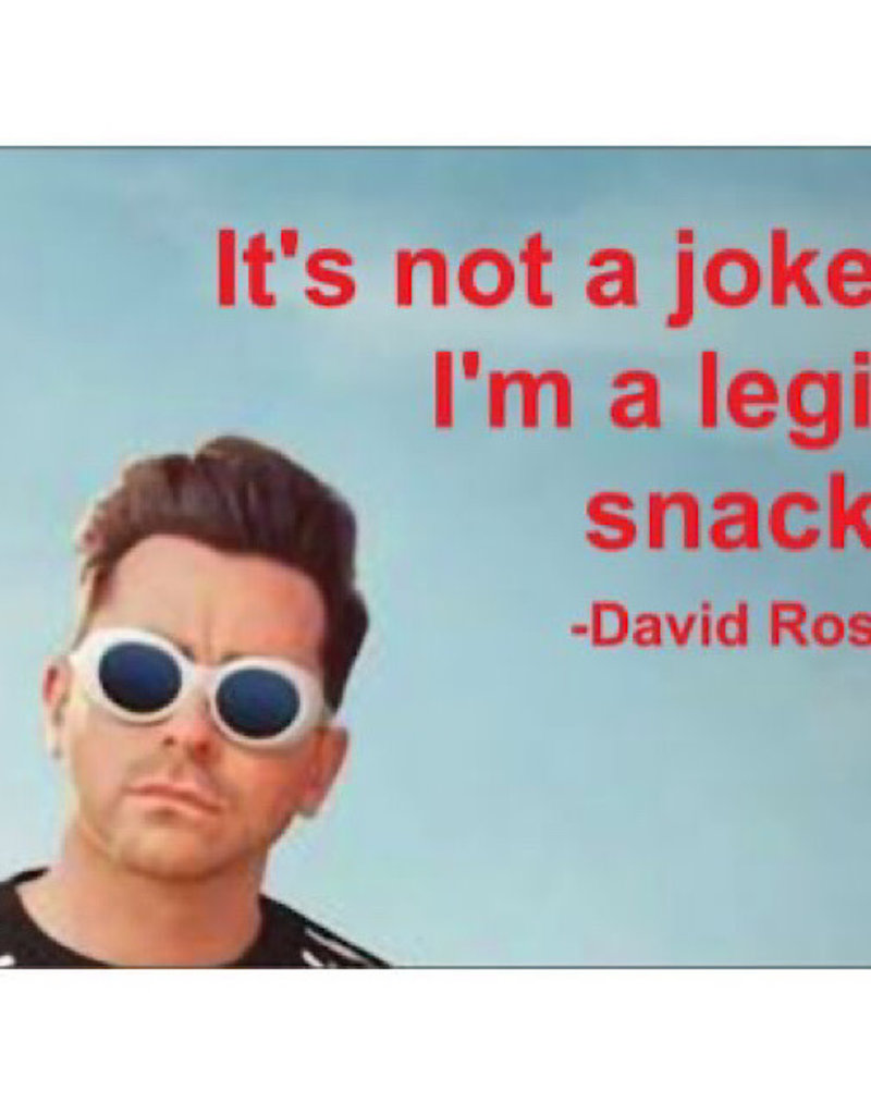 Annies Card #132 - Its Not A Joke Im A Legit Snack - David Rose