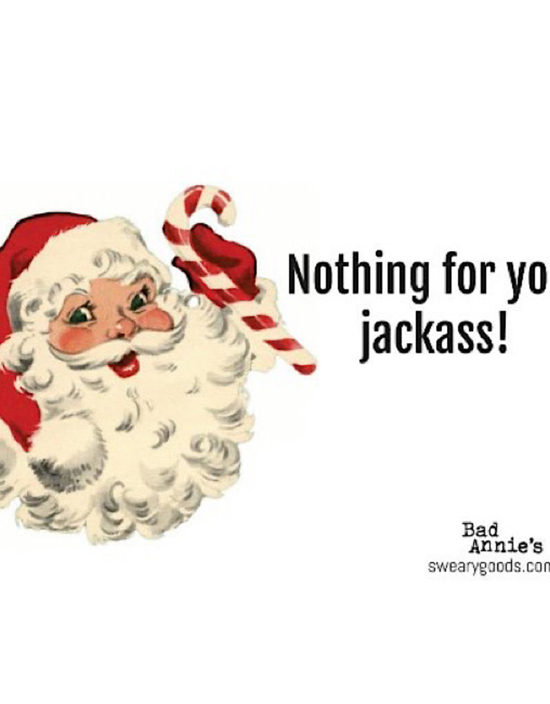 Postcard - Nothing For You, Jackass