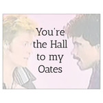 Bad Annie's Card #130 - You're The Hall To My Oates