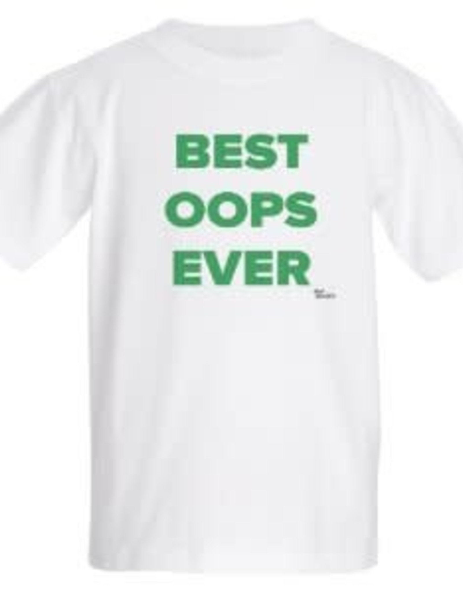 T-Shirt - Best Oops Ever