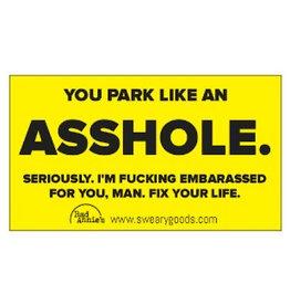 Business Card (10 Pack) - You Park Like An Asshole
