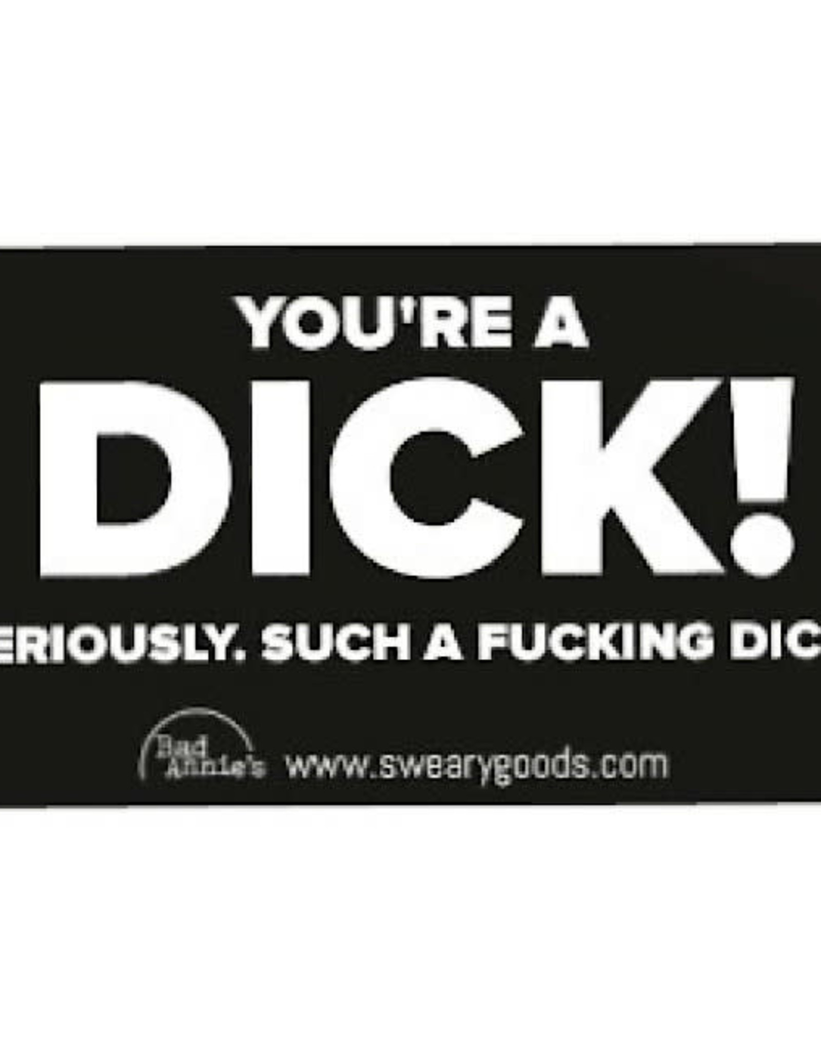 Business Card (10 Pack) - You're A Dick!