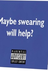 Annies Card #103 - Maybe Swearing Will Help