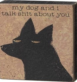 Block Sign - My Dog And I Talk Shit About You