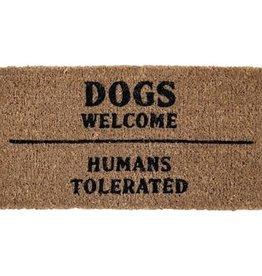Door Mat - Dogs Welcome Humans Tolerated